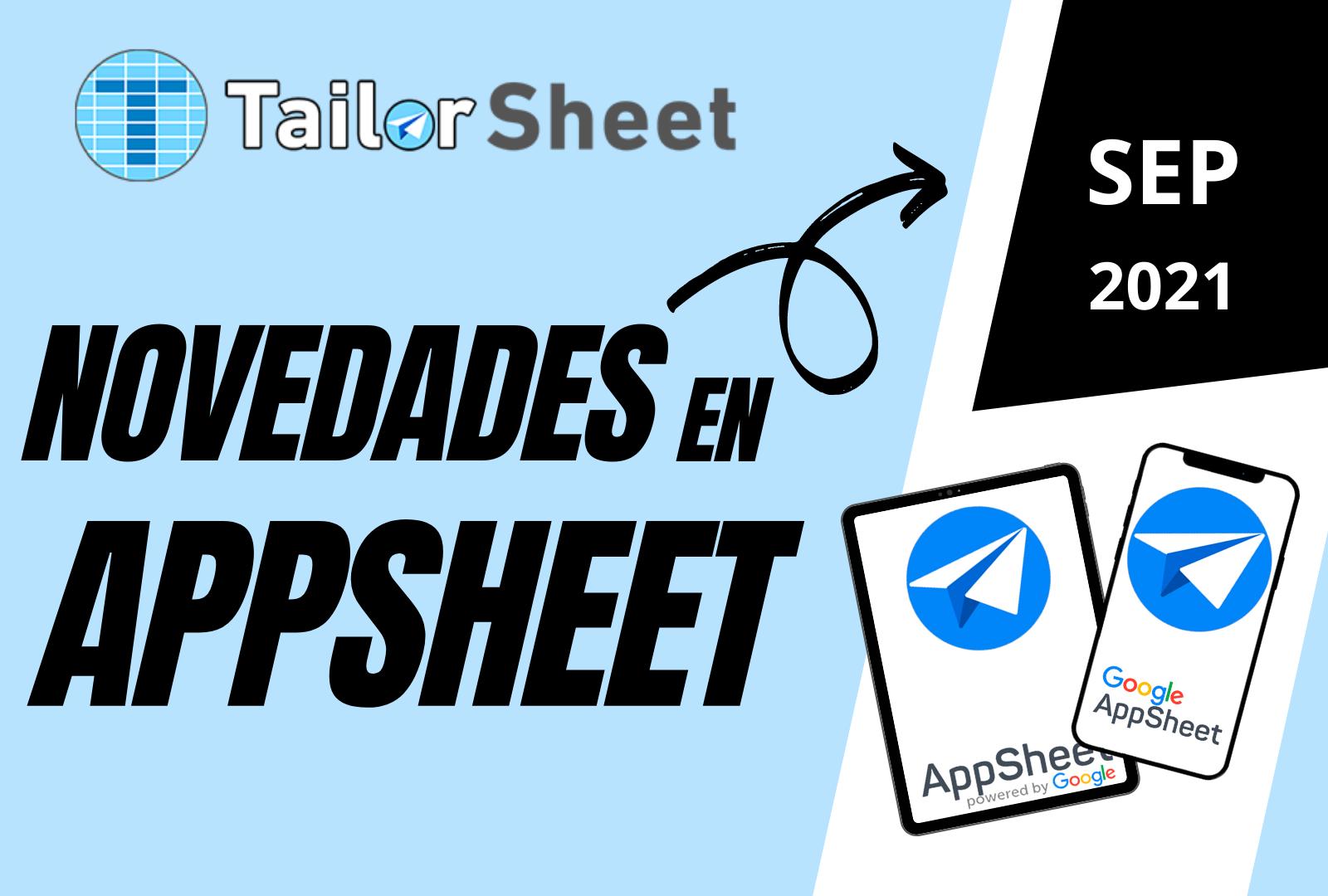 blog novedades tailorsheet appsheet google septiembre app